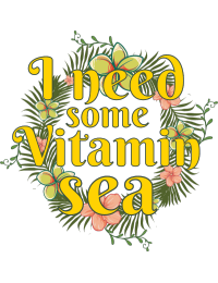 I need some vitamin sea