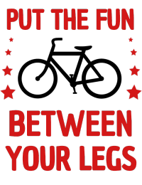 Put the fun Between your legs