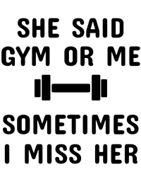 Gym or me