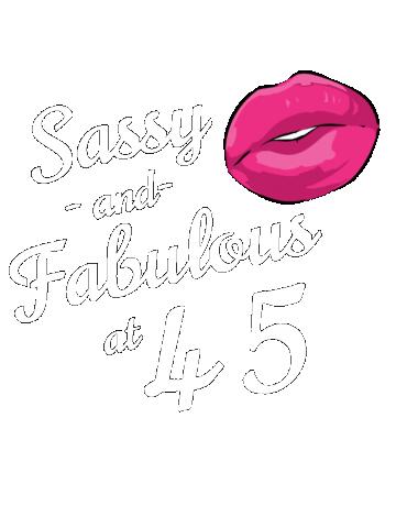 Sassy and fabulous