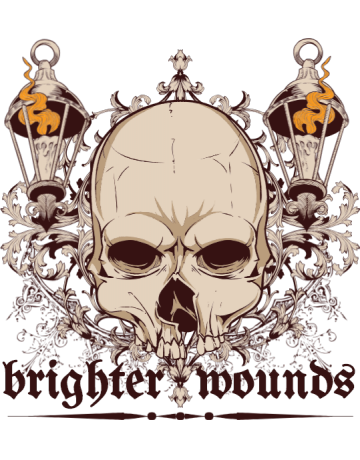 Brighter wounds