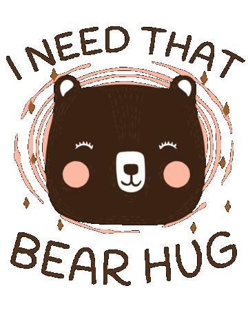 I need that bear hug