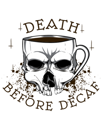Death before decaf 2