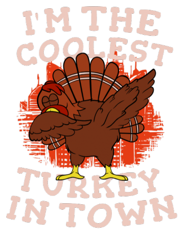 I'm the coolest turkey in town