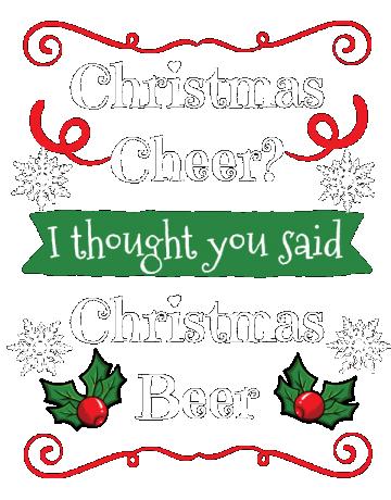 Christmas Cheer I Thought You Said Beer