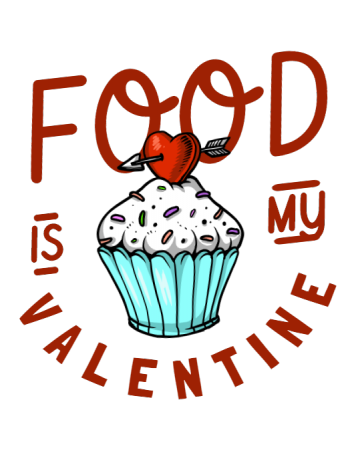 Food is my valentine