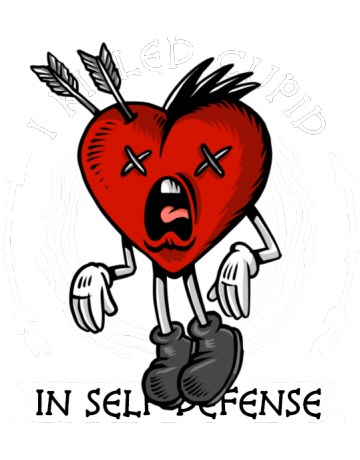 I killed cupid