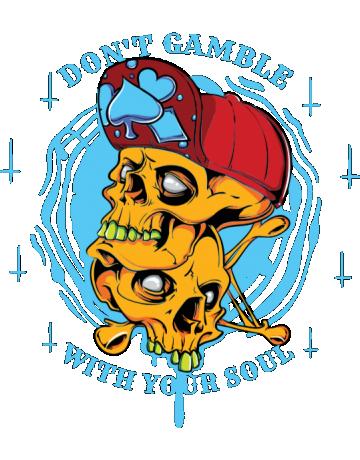 Do not gamble