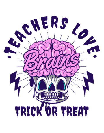 Teachers love brains